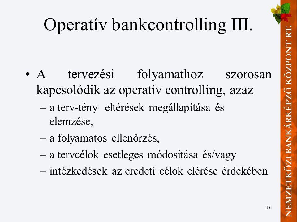 Operatív bankcontrolling III.
