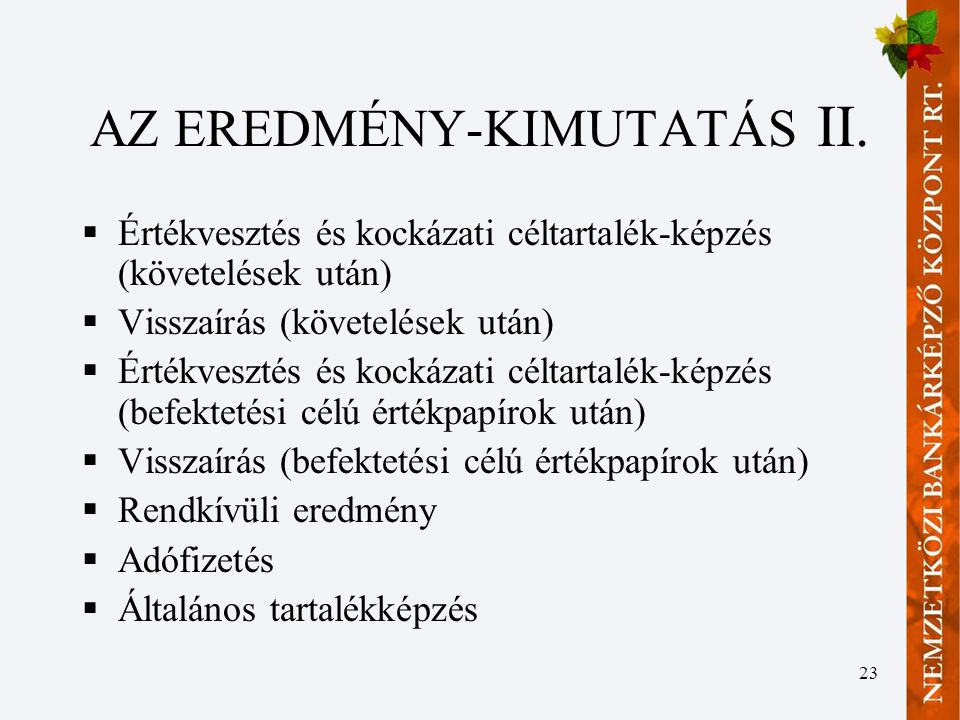 AZ EREDMÉNY-KIMUTATÁS II.