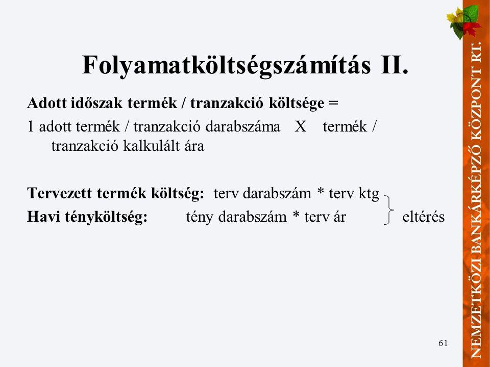 Folyamatköltségszámítás II.