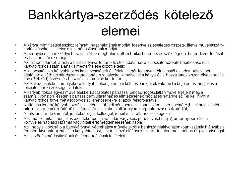 Bankkártya-szerződés kötelező elemei