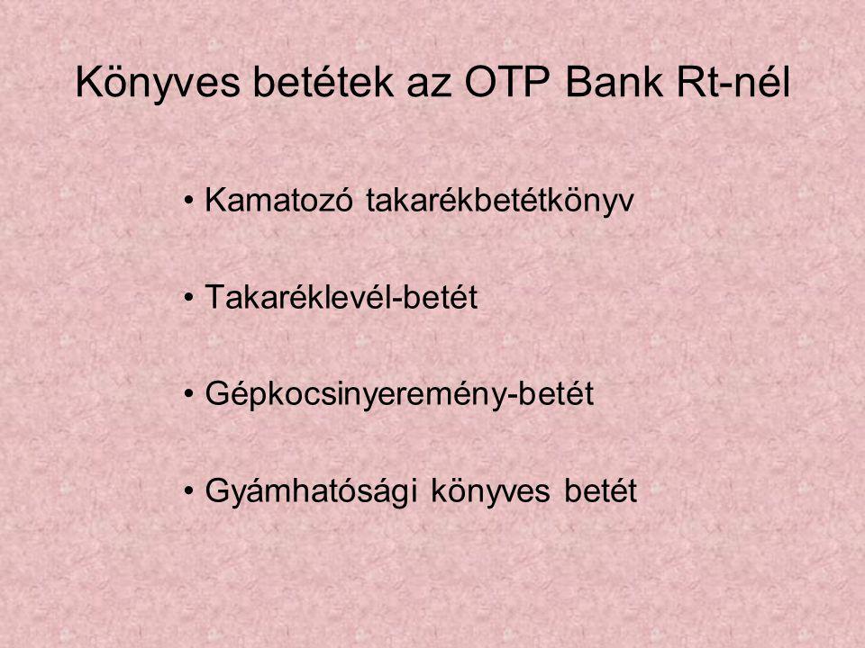 Könyves betétek az OTP Bank Rt-nél