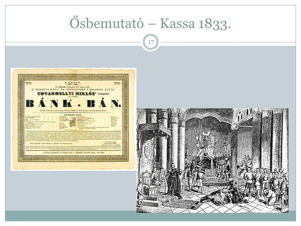 Ősbemutató – Kassa 1833.
