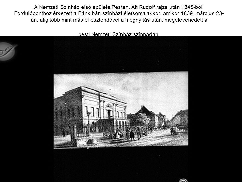 A Nemzeti Színház első épülete Pesten. Alt Rudolf rajza után 1845-ből