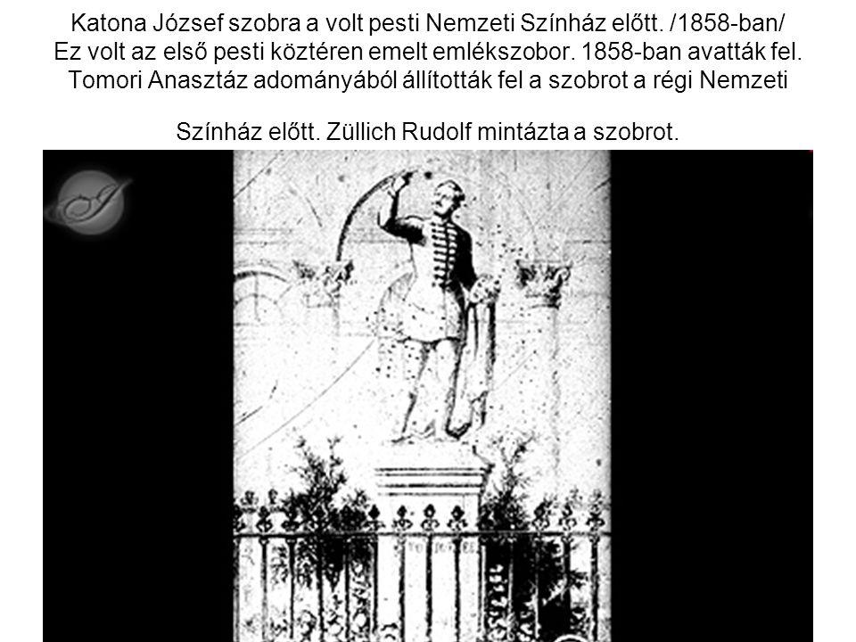 Katona József szobra a volt pesti Nemzeti Színház előtt