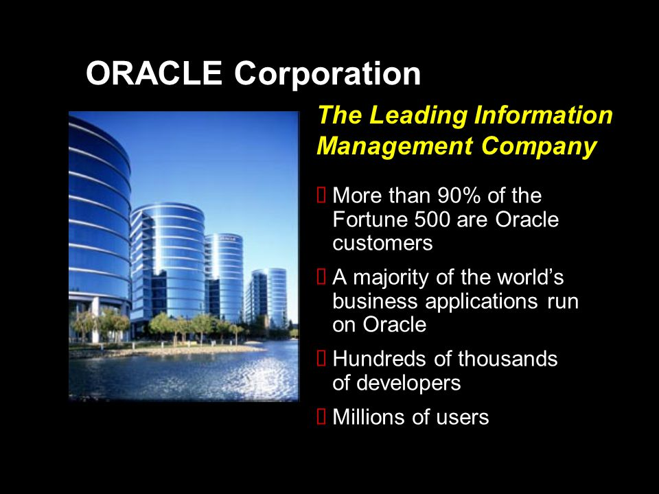 ORACLE Corporation The Leading Information Management Company