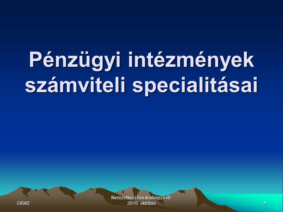 Pénzügyi intézmények számviteli specialitásai