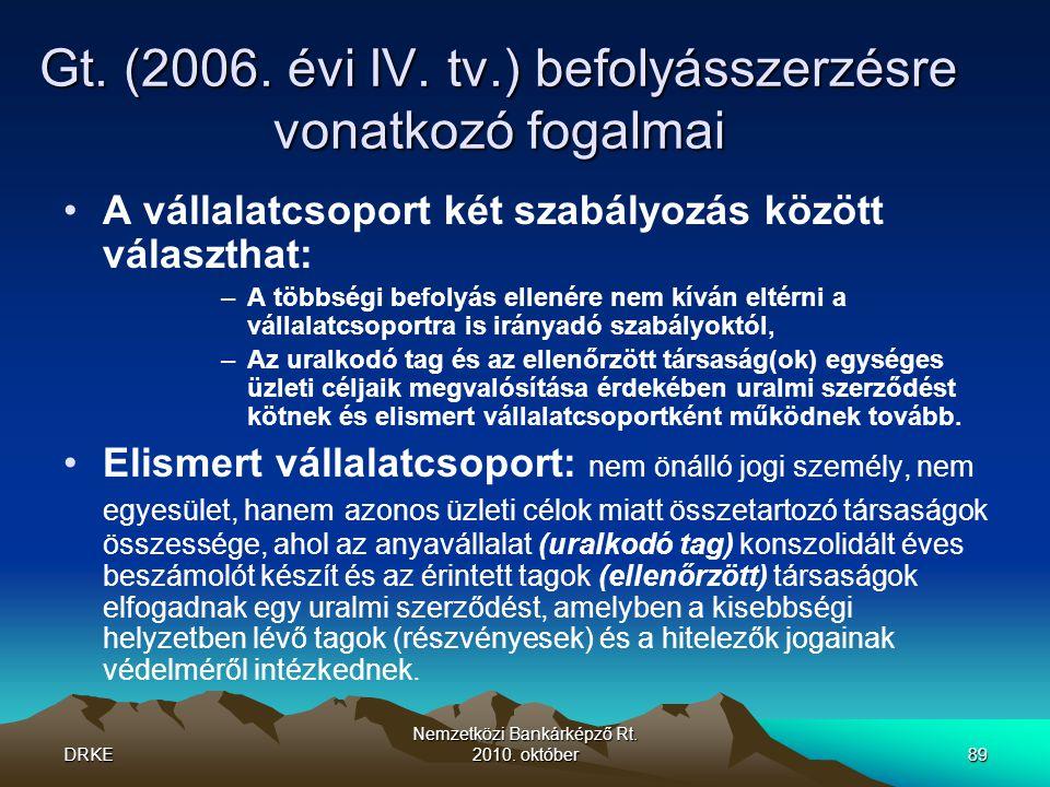 Gt. (2006. évi IV. tv.) befolyásszerzésre vonatkozó fogalmai