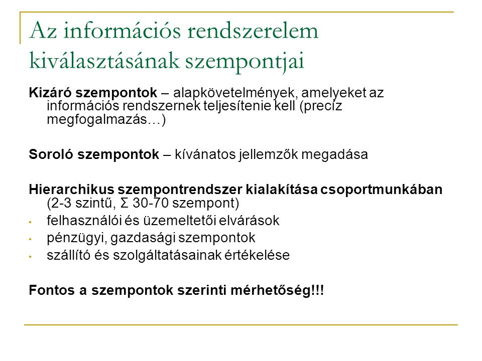 Az információs rendszerelem kiválasztásának szempontjai