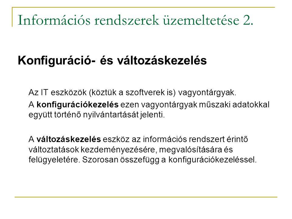 Információs rendszerek üzemeltetése 2.