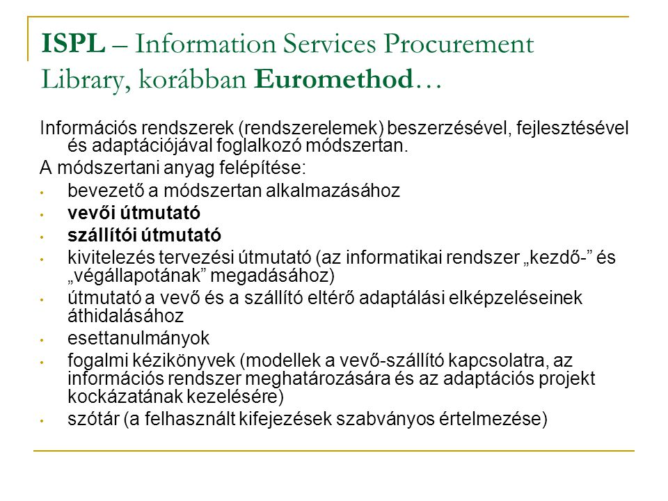 ISPL – Information Services Procurement Library, korábban Euromethod…