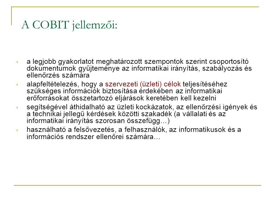 A COBIT jellemzői: