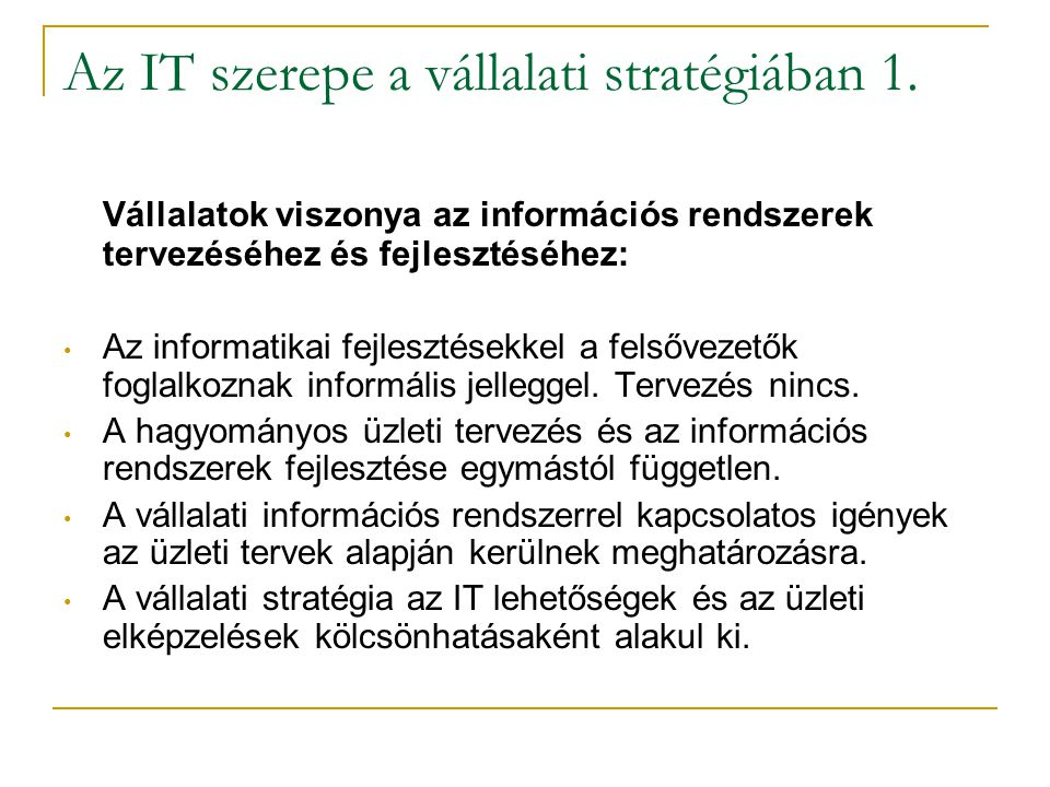 Az IT szerepe a vállalati stratégiában 1.