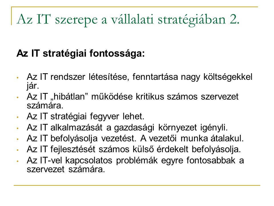 Az IT szerepe a vállalati stratégiában 2.