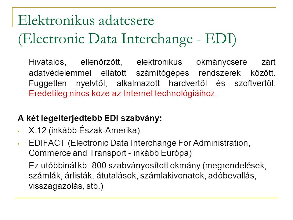 Elektronikus adatcsere (Electronic Data Interchange - EDI)