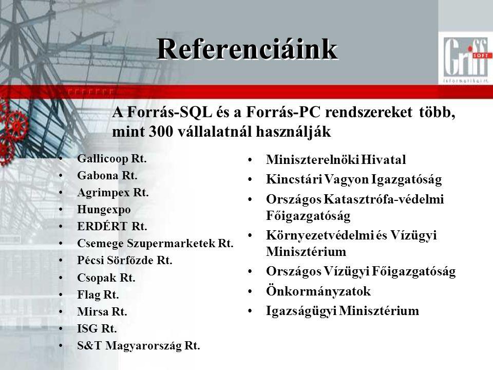 Referenciáink A Forrás-SQL és a Forrás-PC rendszereket több, mint 300 vállalatnál használják. Gallicoop Rt.