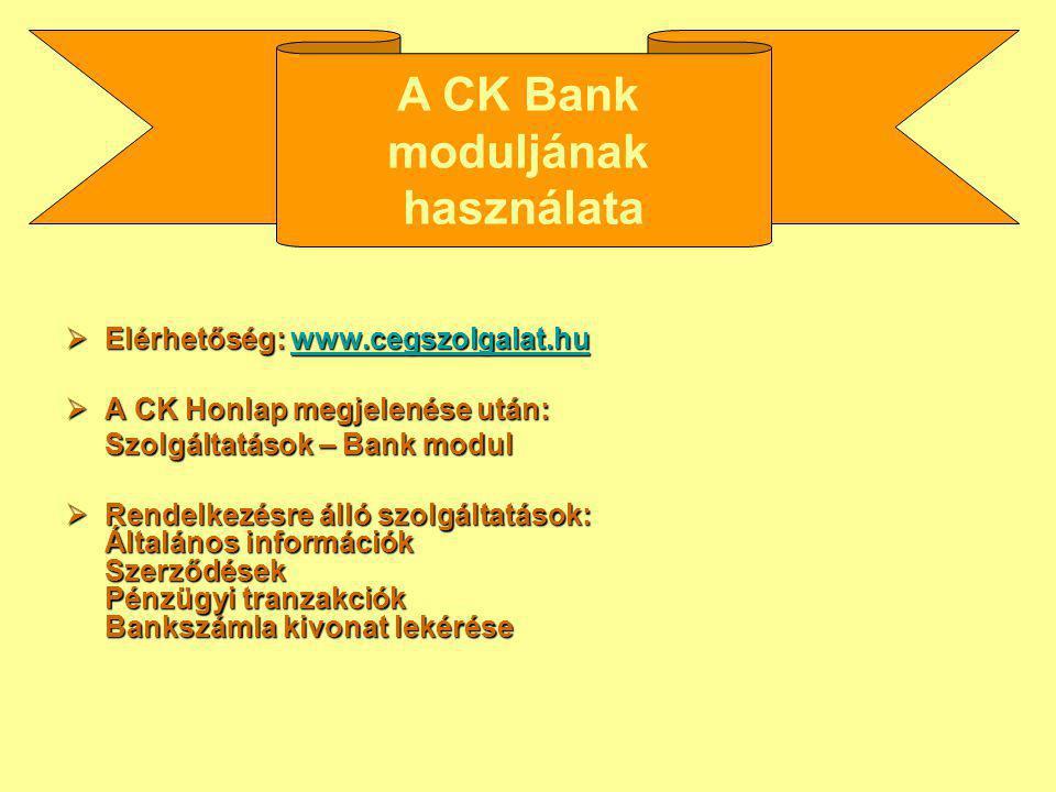 A CK Bank moduljának használata