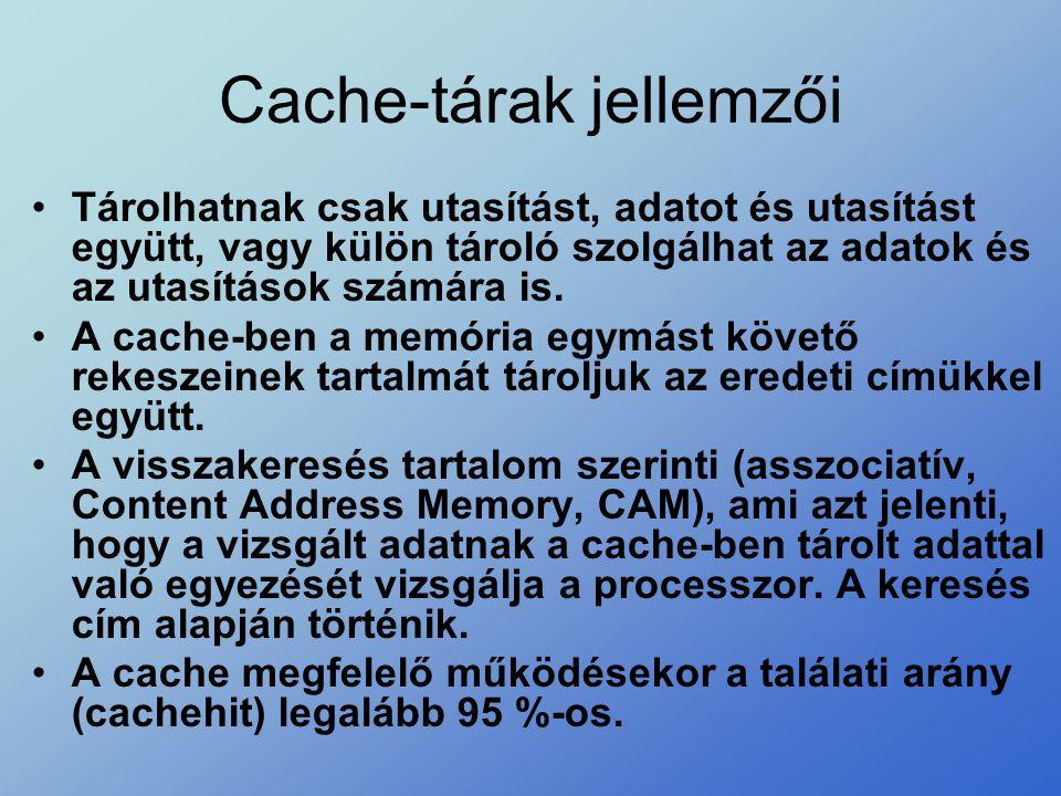 Cache-tárak jellemzői
