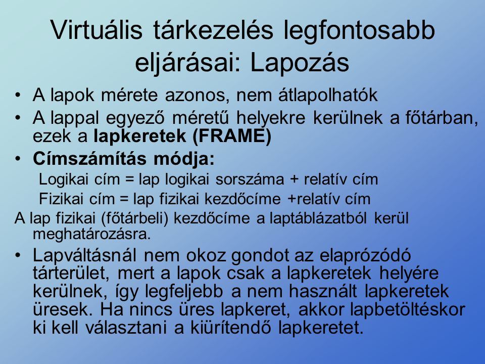 Virtuális tárkezelés legfontosabb eljárásai: Lapozás
