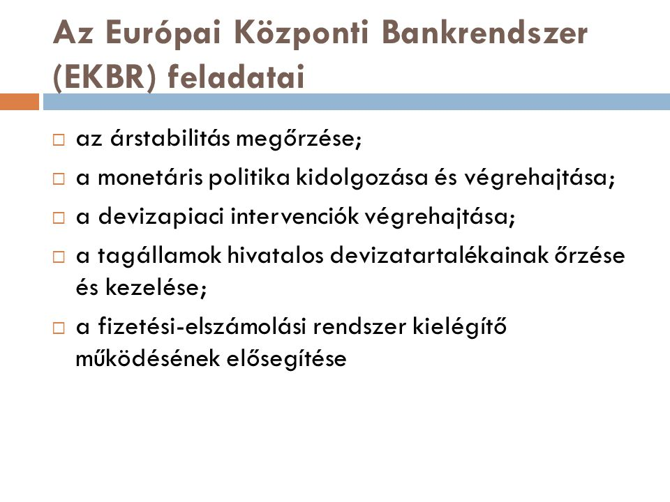 Az Európai Központi Bankrendszer (EKBR) feladatai