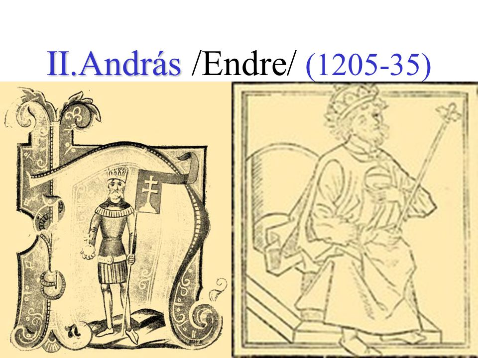 II.András /Endre/ (1205-35)