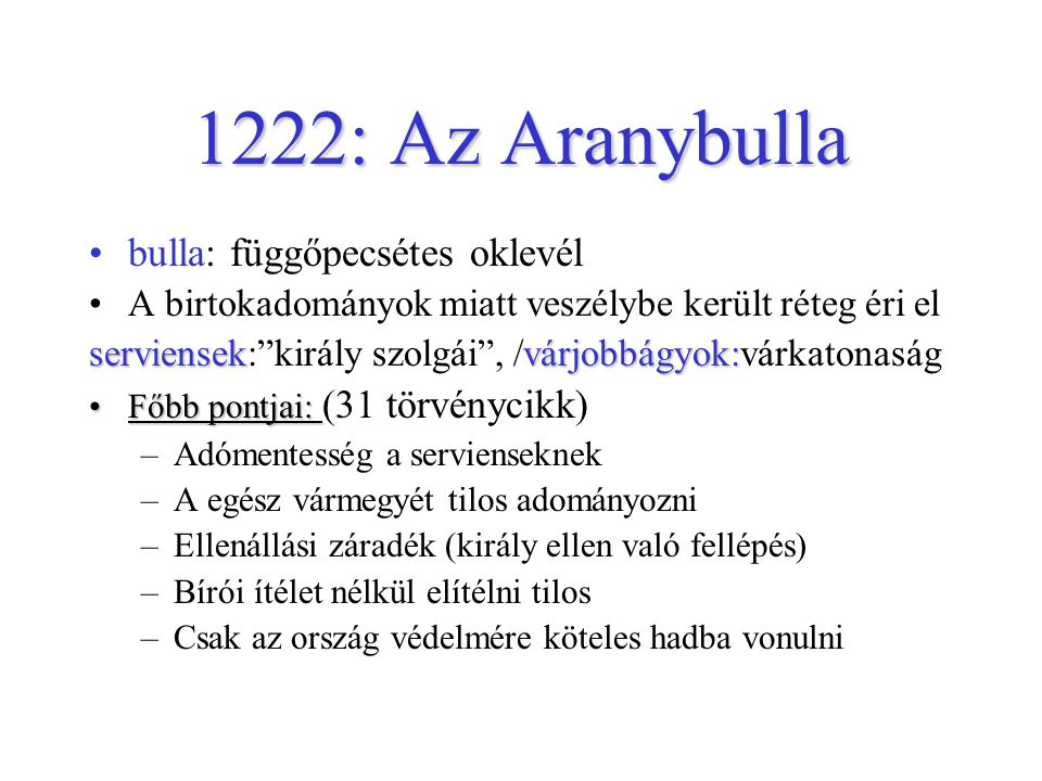 1222: Az Aranybulla bulla: függőpecsétes oklevél