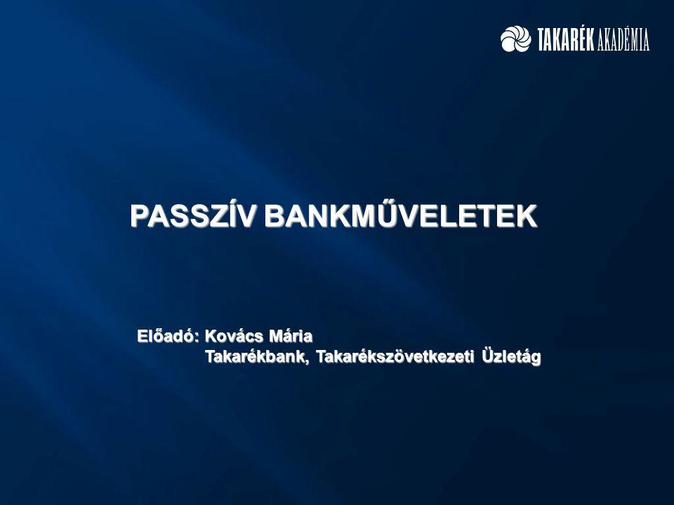 PASSZÍV BANKMŰVELETEK