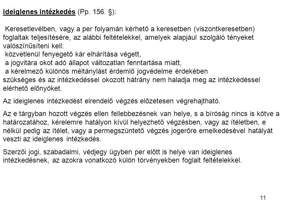 ideiglenes intézkedés (Pp. 156. §):