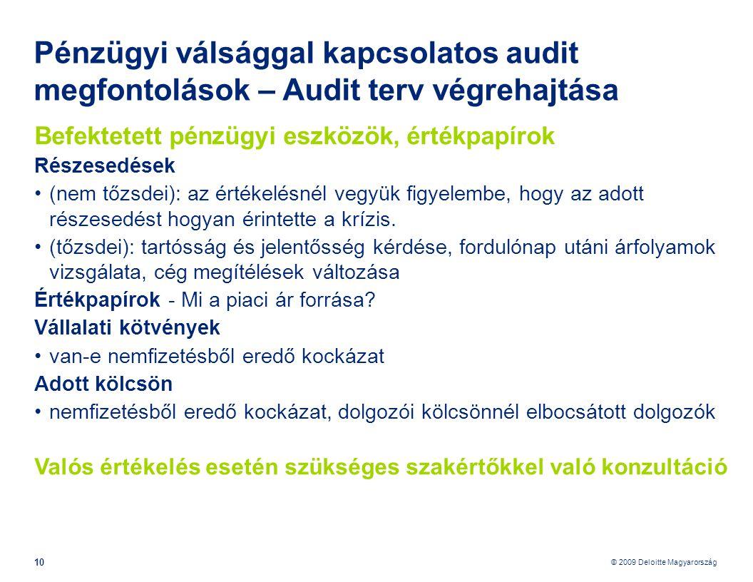 Pénzügyi válsággal kapcsolatos audit megfontolások – Audit terv végrehajtása
