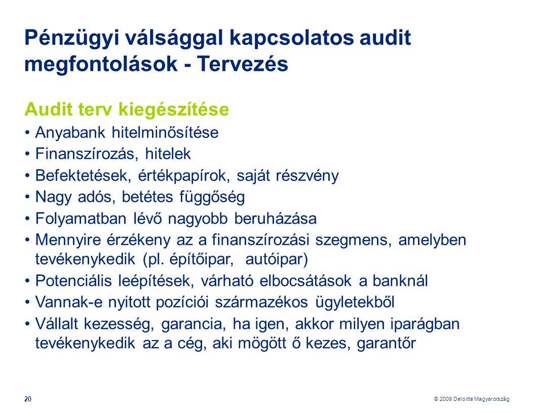 Pénzügyi válsággal kapcsolatos audit megfontolások - Tervezés
