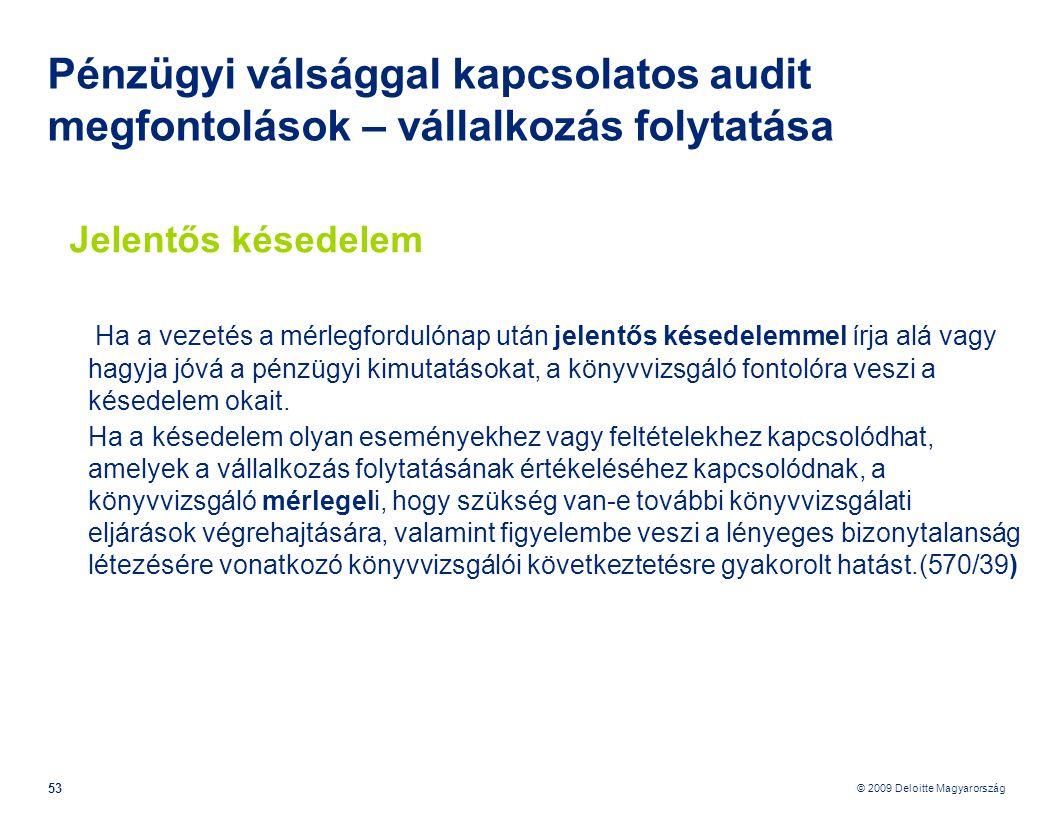 Pénzügyi válsággal kapcsolatos audit megfontolások – vállalkozás folytatása