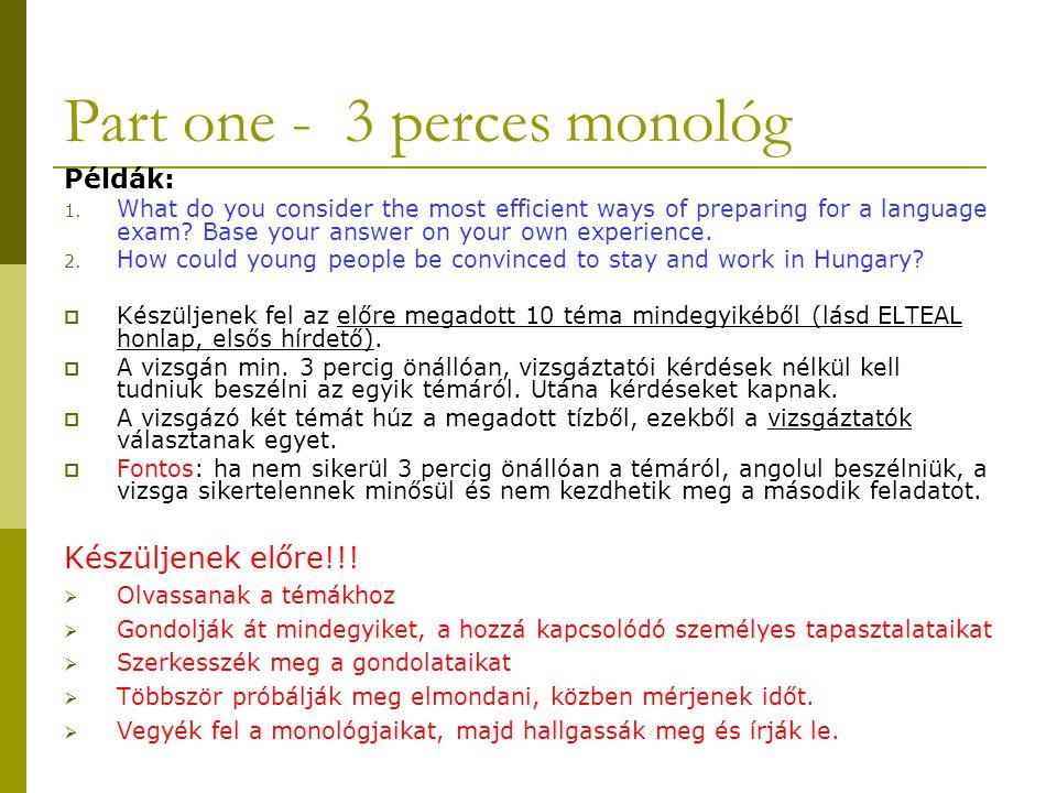 Part one - 3 perces monológ