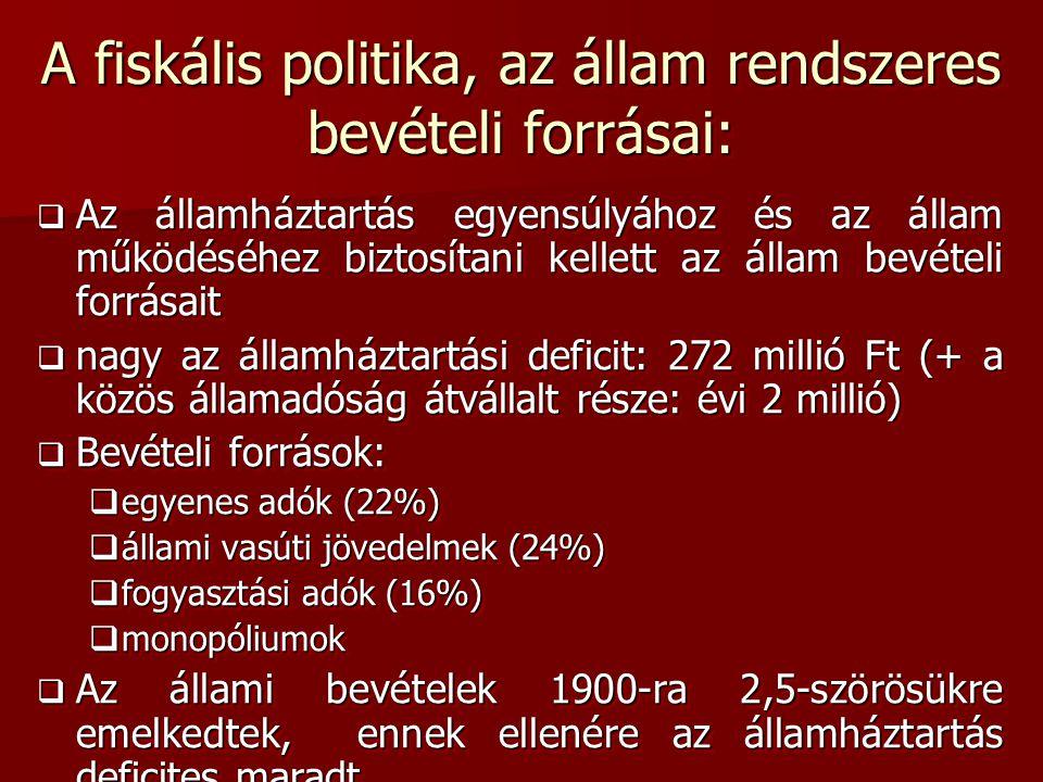 A fiskális politika, az állam rendszeres bevételi forrásai: