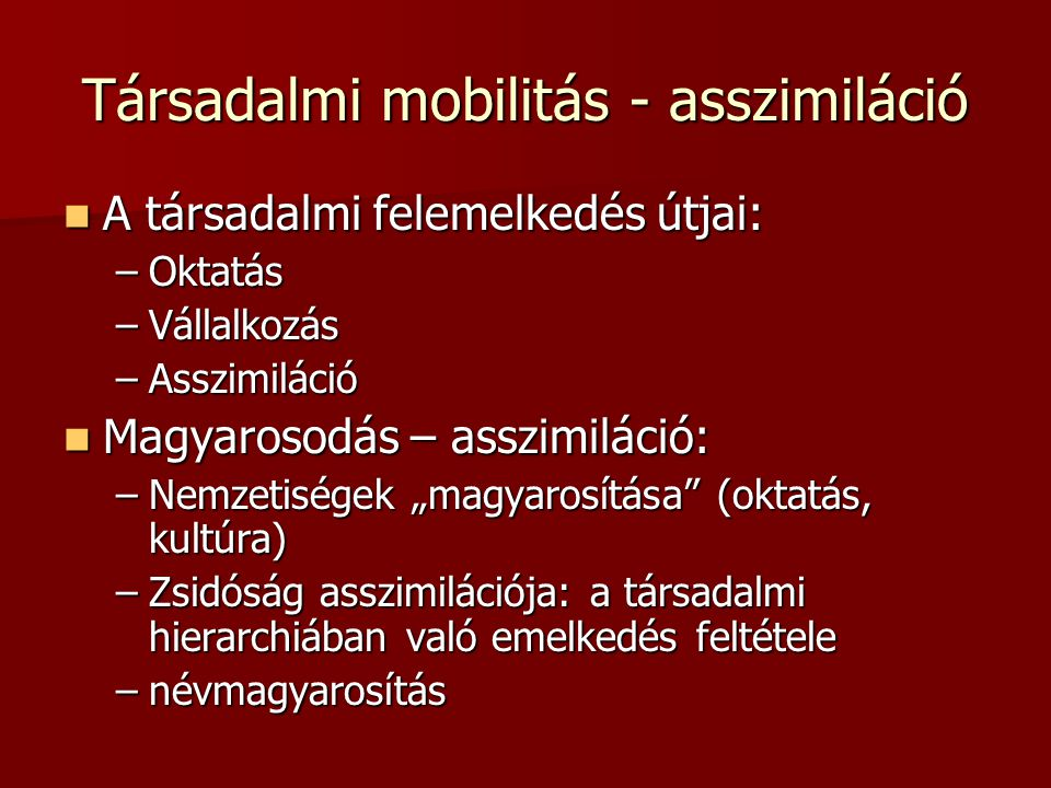 Társadalmi mobilitás - asszimiláció