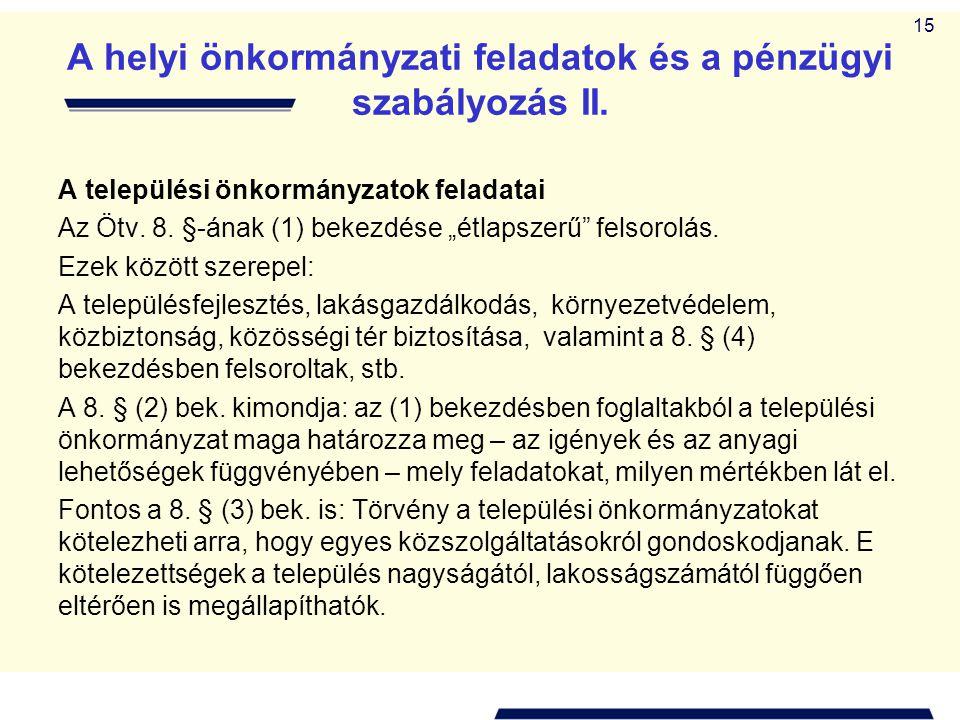A helyi önkormányzati feladatok és a pénzügyi szabályozás II.