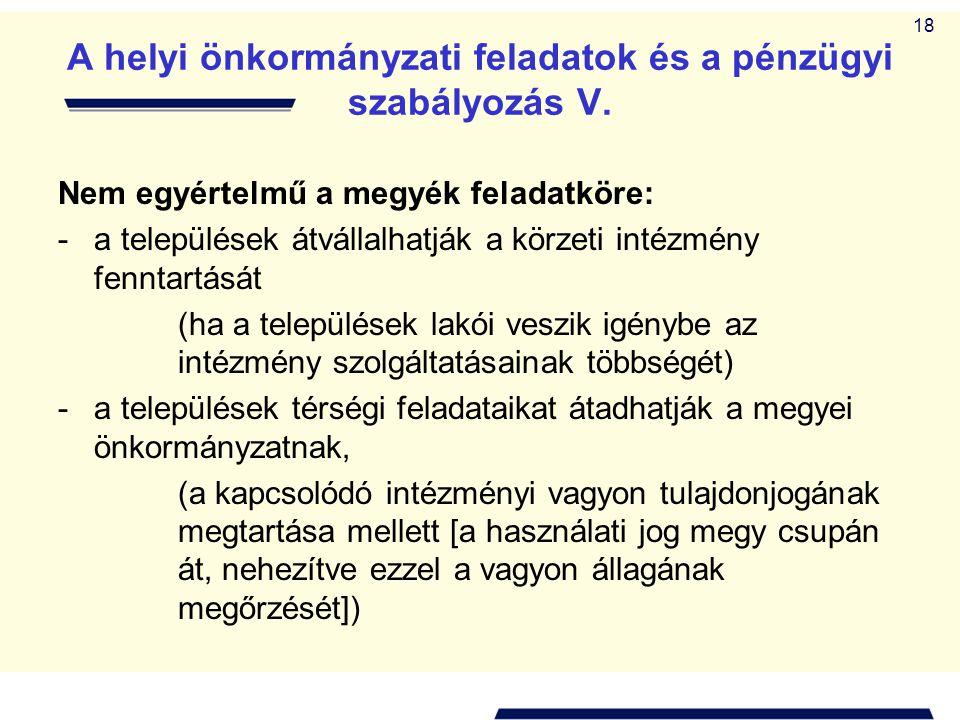 A helyi önkormányzati feladatok és a pénzügyi szabályozás V.