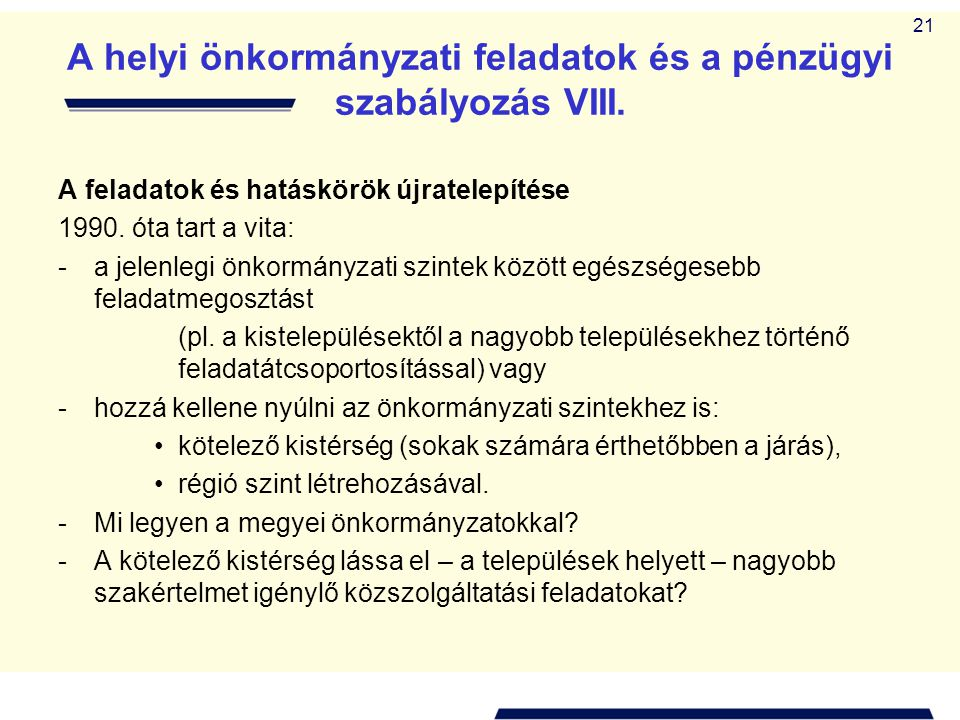 A helyi önkormányzati feladatok és a pénzügyi szabályozás VIII.