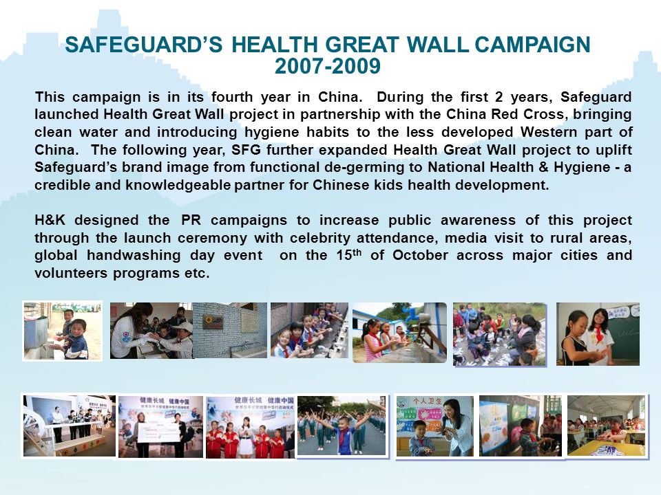 SAFEGUARD'S HEALTH GREAT WALL CAMPAIGN
