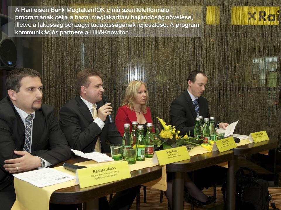 A Raiffeisen Bank MegtakarítOK című szemléletformáló programjának célja a hazai megtakarítási hajlandóság növelése, illetve a lakosság pénzügyi tudatosságának fejlesztése.