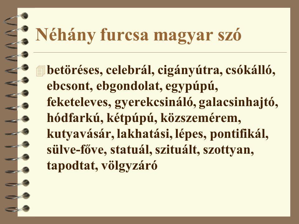 Néhány furcsa magyar szó