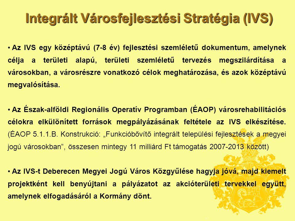 Integrált Városfejlesztési Stratégia (IVS)