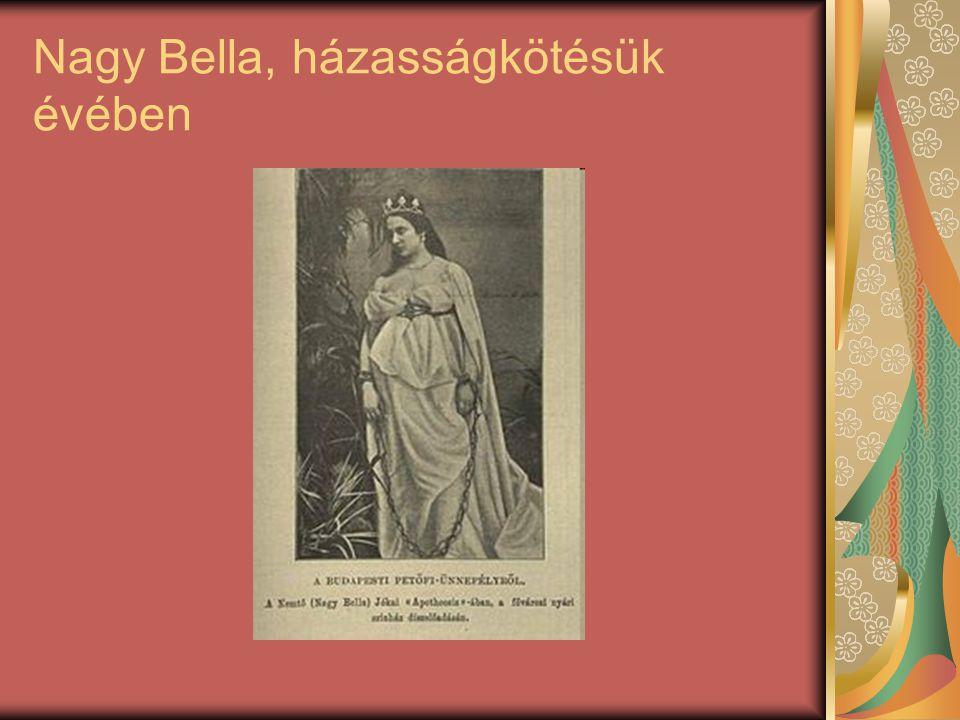 Nagy Bella, házasságkötésük évében