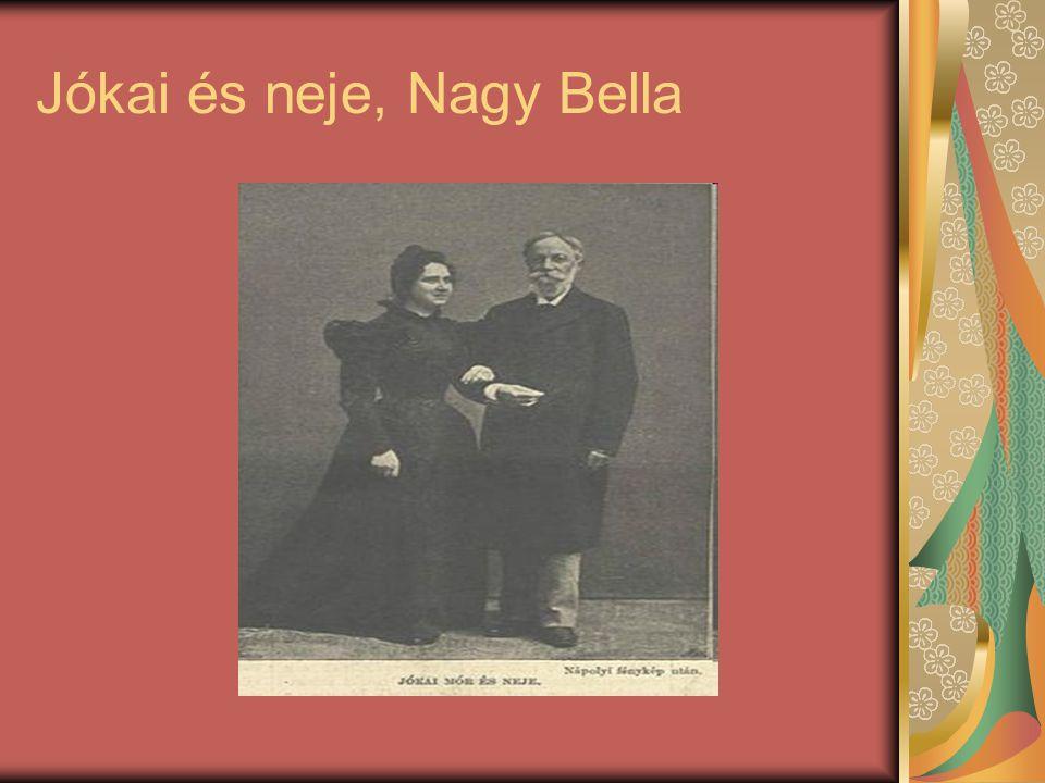 Jókai és neje, Nagy Bella