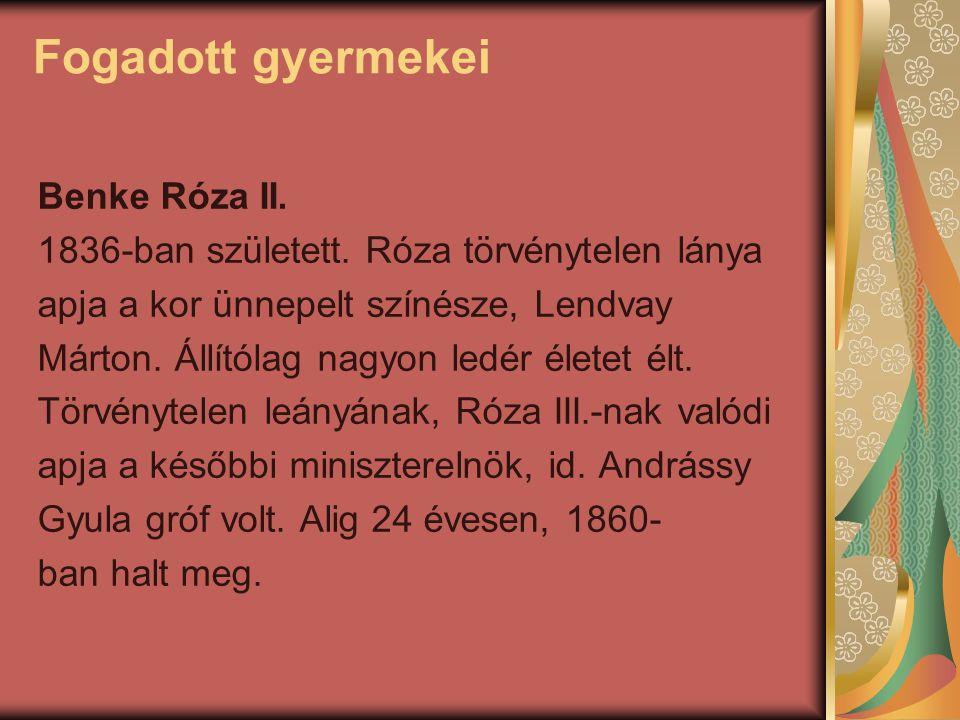 Fogadott gyermekei Benke Róza II.