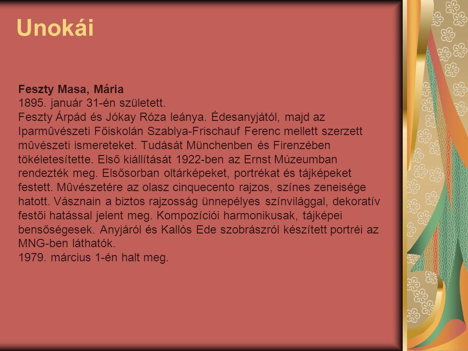 Unokái Feszty Masa, Mária 1895. január 31-én született.