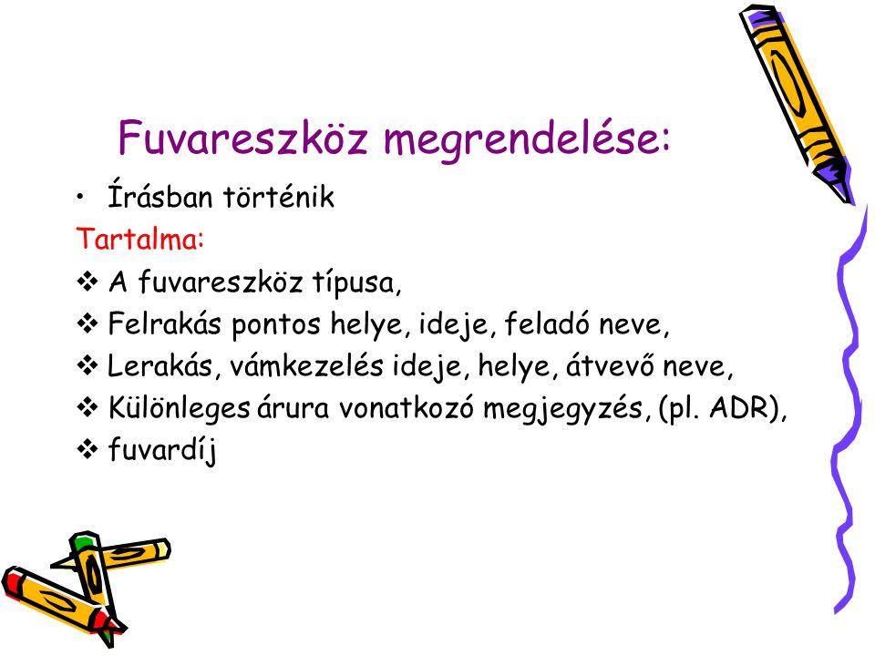 Fuvareszköz megrendelése: