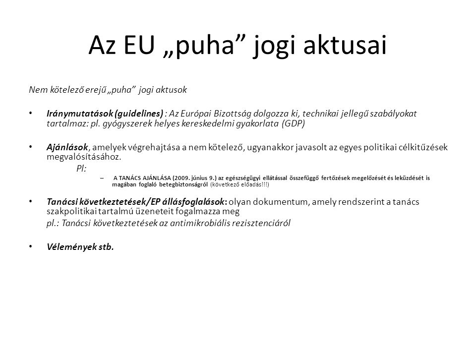 "Az EU ""puha jogi aktusai"
