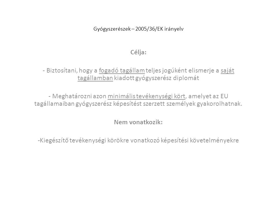 Gyógyszerészek – 2005/36/EK irányelv