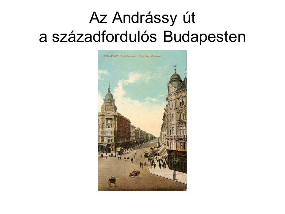 Az Andrássy út a századfordulós Budapesten