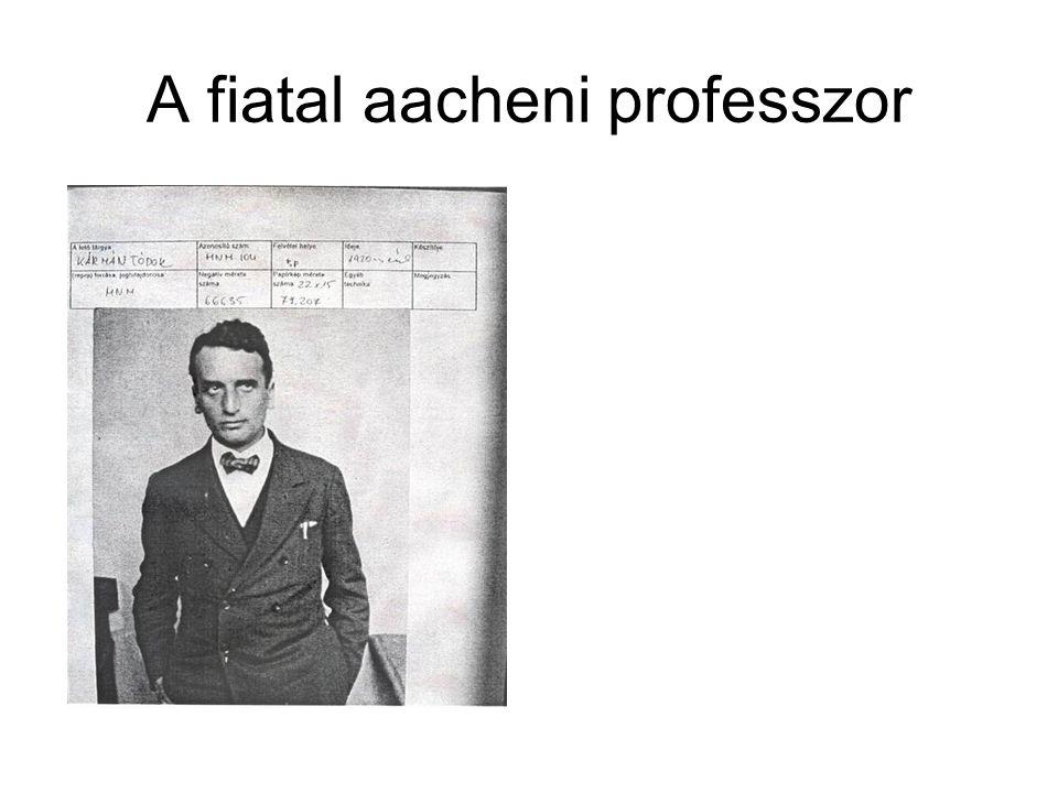 A fiatal aacheni professzor