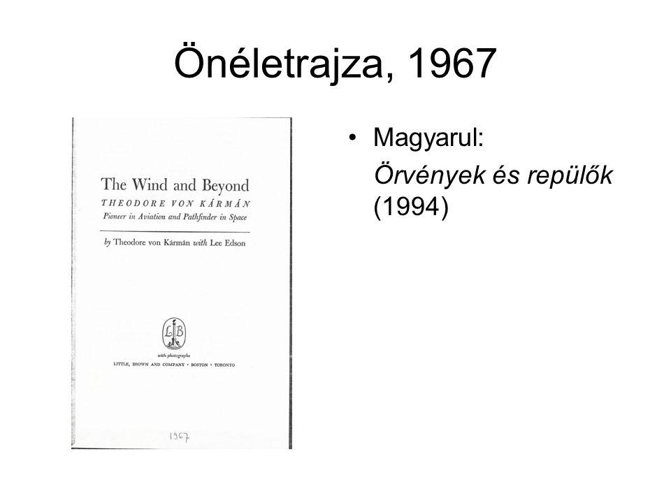 Önéletrajza, 1967 Magyarul: Örvények és repülők (1994)
